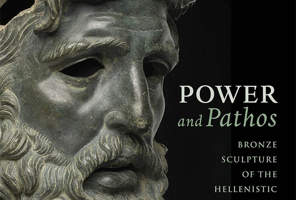 DAEHNER / LAPATIN Power and Pathos: Bronze Sculpture of the Hellenistic World