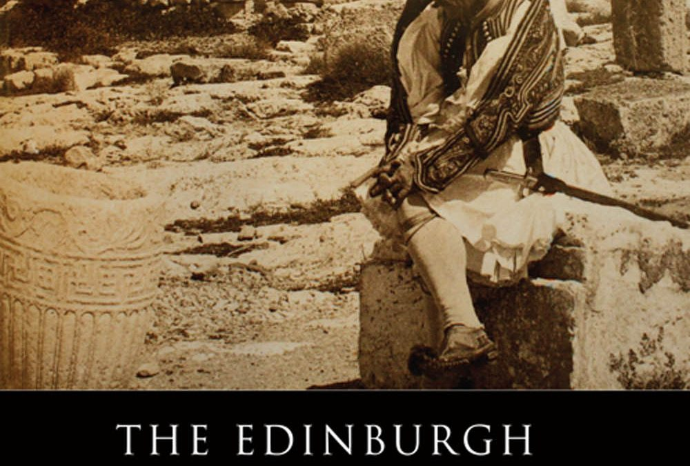 GALLANT The Edinburgh History of the Greeks, 1768 to 1913
