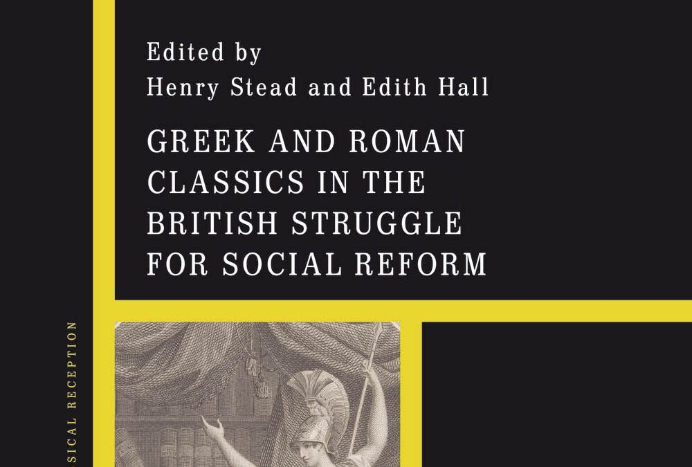 Greek and Roman Classics in the British Struggle for Social Change