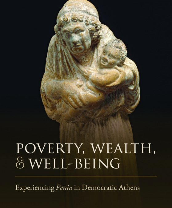 TAYLOR Poverty, Wealth, and Well-Being: Experiencing Penia in Democratic Athens